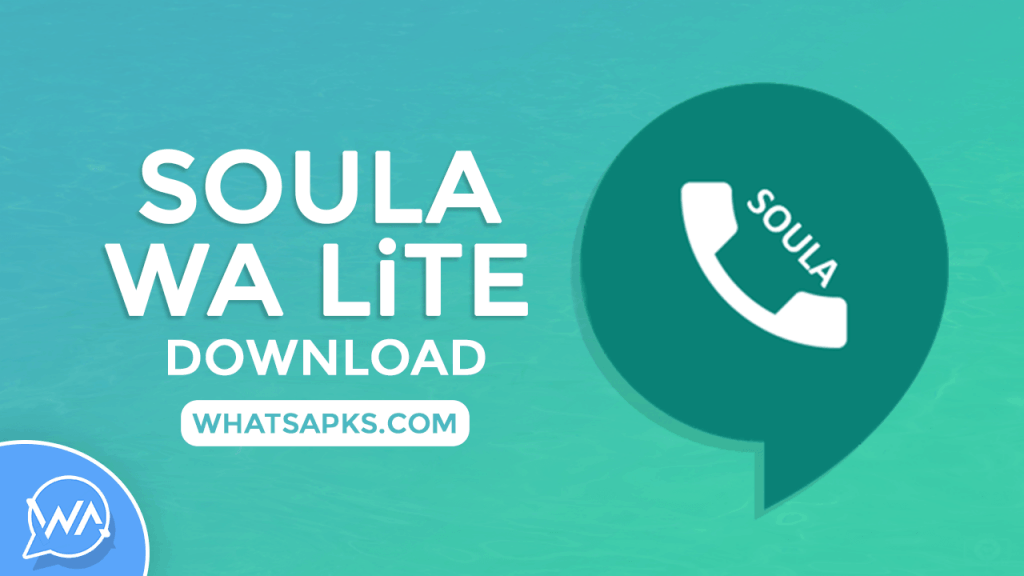 soula whatsapp lite apk download