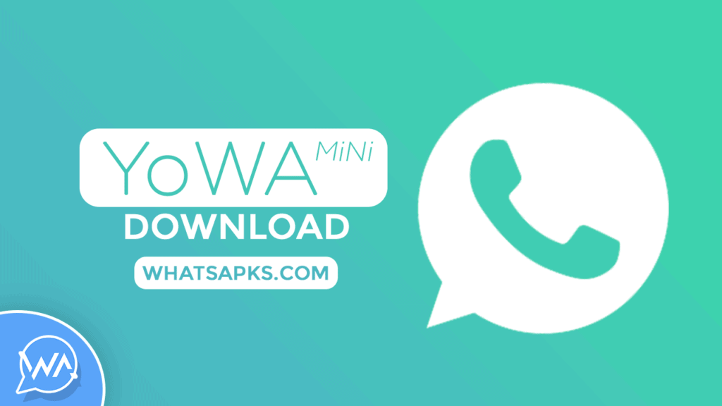 yowhatsapp mini apk download latest version for android